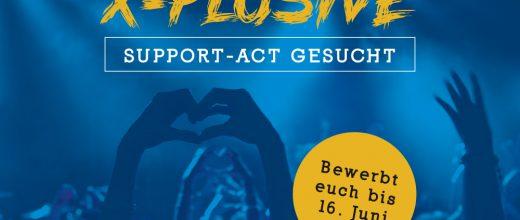 X-Plosive sucht Support-Act